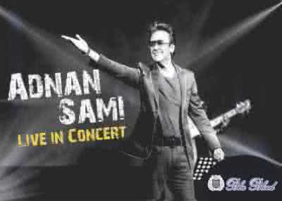Adnan Sami Live In Concert