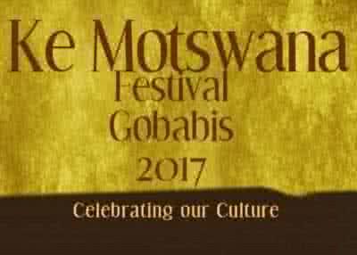 Ke Motswana Festival Gobabis 2017