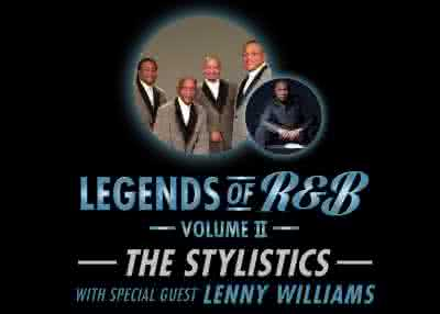 Legends of RnB Vol 2 ft The Stylistics & Special Guest Lenny Williams