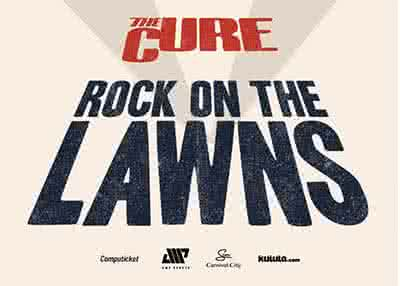 Rock On The Lawns Feat The Cure