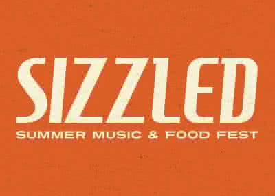 Sizzled Summer Music & Food Fest
