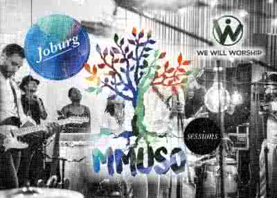 We Will Worship - Mmuso Sessions