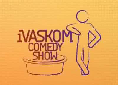 iVaskom Comedy Show